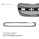 Upper Grill Mould CHROME Fits Holden RG Colorado 2012 - 2016